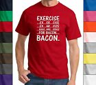 Exercise Eggs Are Sides For Bacon - Funny Bacon Lover T-Shirt Bacon Strips Tee