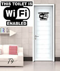 Funny Toilet Entrance Sign Decal Vinyl Sticker This Toilet Is Wi Fi Enabled
