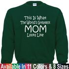Worlds Greatest MOM Mothers Day Birthday Christmas Gift SWEATSHIRT Sm - 5XL