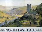 NORTH EAST DALES CASTLE Vintage Deco Railway/Travel Poster A1,A2,A3,A4 Sizes