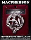 MACPHERSON CLAN CREST BADGE 130 CLAN NAMES AVAILABLE MADE IN SCOTLAND