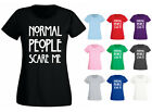 Womens Normal People Scare Me Slogan T-shirt NEW UK 6-18