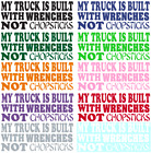 ...IS BUILT WITH WRENCHES NOT CHOPSTICKS VINYL GRAPHIC DECAL - TRUCK OR CAR