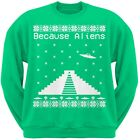 Because Ancient Aliens Pyramid Ugly Christmas Sweater Green Adult Sweatshirt