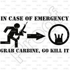 """""""IN CASE OF EMERGENCY AR"""" T-Shirt - SIZE LARGE -AR15 M16 5.56 2.23 COLT ARMALITE"""