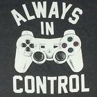 Always In Control PlayStation Gamer Tee / Charcoal T-Shirt / Sizes- M,L,XL,2XL