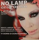NOVITA' SMALTO LAYLA NO LAMP GEL POLISH SMALTO SEMIPERMANENTE SENZA LAMPADA ***