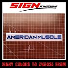 American Muscle sticker   decal   vinyl *Multiple colors & Sizes* chevy