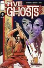 Five Ghosts (2013 Image) #6 FN