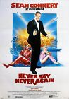 Home Wall Print - Vintage Movie Film Poster - NEVER SAY NEVER AGAIN -A4,A3,A2,A1 £5.99 GBP on eBay