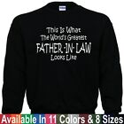 Worlds Greatest FATHER IN LAW Fathers Day Wedding Christmas Dad Gift Sweatshirt