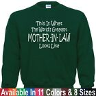 Worlds Greatest MOTHER IN LAW Mothers Day Wedding Christmas Mom Gift Sweatshirt