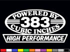 2 HIGH PERFORMANCE 383 CUBIC INCHES DECAL SET HP V8 ENGINE EMBLEM STICKERS