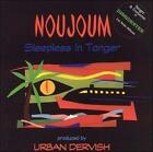Sleepless in Tangier by Noujoum (CD, May-2001, United One)