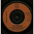 "JOHNNY MATHIS Gone Gone Gone 7"" VINYL UK Cbs 1979 Orange/Black Plastic Label"