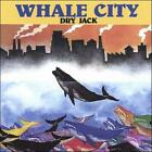 DRY JACK - WHALE CITY USED - VERY GOOD CD
