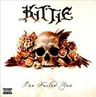 KITTIE - I'VE FAILED YOU [PA] * USED - VERY GOOD CD