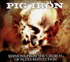 PIG IRON - SERMONS FROM THE CHURCH OF BLUES RESTITUTION [DIGIPAK] USED - VERY GO