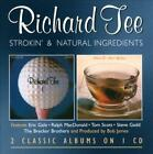 RICHARD TEE - STROKIN'/NATURAL INGREDIENTS USED - VERY GOOD CD