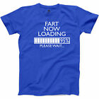 Fart Now Loading T Shirt Funny Dirty Party Joke College Student Humor Tee S-3XL