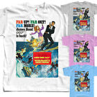James Bond Far Up! T-SHIRT (WHITE,ZINK,SKY BLUE) all sizes S to 5XL $23.38 CAD on eBay