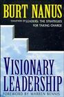 Visionary Leadership : Creating a Compelling Sense of Direction for Your...