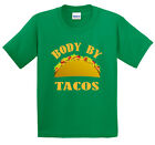 'Body By Tacos' Shirt ~ Multiple Colors and Sizes! Taco Bell/Del Taco/Tico/FOOD