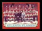 1973 O-Pee-Chee #92 Flames Team  Atlanta Flames Select A Grade Free Shipping