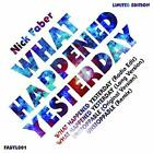 """Nick Faber - WHAT HAPPENED YESTERDAY - 12"""" Vinyl - New"""