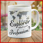 Mug Explorer Traveler Profession Mugs Funny Cool Gift Travel Tour Present