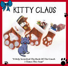 KITTY CLAUS FILLED PAW STOCKING CHRISTMAS CAT GIFT