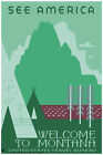 3014.See America travel welcome to Montana POSTER.Home bedroom decor.Green