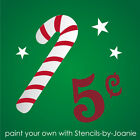 Candy Cane STENCIL Christmas Holiday Vintage Number 5 cents Star U Paint Signs