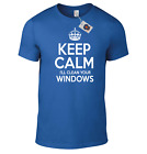 KEEP CALM I'LL CLEAN YOUR WINDOWS CALL ** Window Cleaning Business Funny T-Shirt