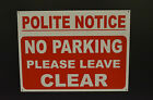 No Parking Please Leave Clear A3 Driveway / Entrance Sign, All Materials Warning