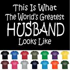 World's Greatest Husband Fathers Day Birthday Anniversary Gift T-Shirt