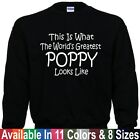 Worlds Greatest POPPY Fathers Day Christmas Papa Daddy Gift Pullover Sweatshirt