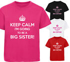 KEEP CALM I'M GOING TO BE A BIG SISTER DESIGNER GIRLS T-SHIRT TSHIRT CHILDRENS