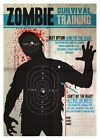 New Aim for the Head! Zombie Survival Training Print