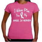 I Wear Pink For My ANGEL IN HEAVEN Breast Cancer Awareness T Shirt Junior Fit