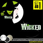 Wicked the Musical SET OF 2 BUTTONS or  MAGNETS or MIRRORS broadway pins #1108