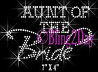 Aunt of the Bride - Groom Party Iron On Rhinestone Transfer for Shirts Bling
