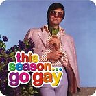 This Season Go Gay funny drinks mat / coaster    (dm)  REDUCED - one only