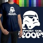 Support Our Troops Star Wars Stormtrooper Cool Mens Crew Neck Tee Unisex T-Shirt $16.34 USD on eBay