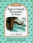 Piglet Is Entirely Surrounded by Water Storybook (Winnie-the-Pooh)