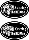 2pcs - Catching the big one - funny fishing stickers - bass musky trout - FS371