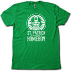 ST. PATRICK IS MY HOMEBOY! Funny St Patty's Day Green Beer Drinking T-Shirt!