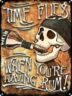 Time Flies When You're Having Rum Tin Sign 30.5x40.7cm