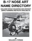 B-17 Nose Art Name Directory Wallace Forman