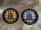 Round Don't Tread On Me Gadsden Snake Patch